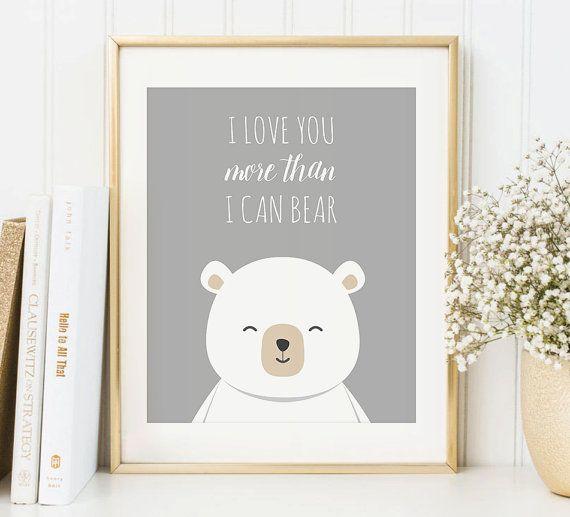 I Love You More Than I Can Bear Art Print Bear Printable
