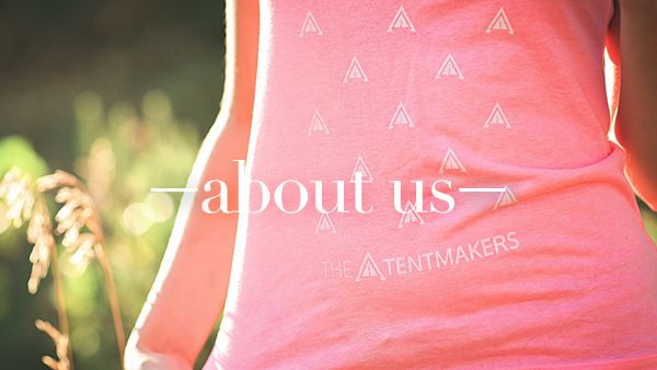All the goodies about who we are. #wearethetentmakers photo by Tallie Johnson