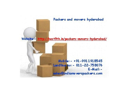 Packers Movers Agencies will Make Shifting Household Simple  For More Information Please Visit:   http://best5th.in/packers-movers-hyderabad/ http://best5th.in/packers-movers-mumbai/