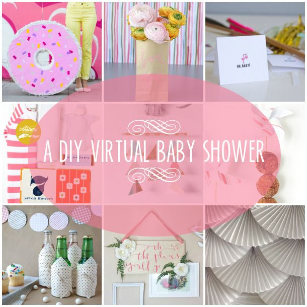 A virtual baby shower complete with DIY projects for food, drinks, cards, decor, and gifts!