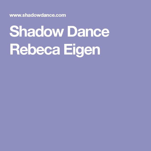 Shadow Dance Rebeca Eigen