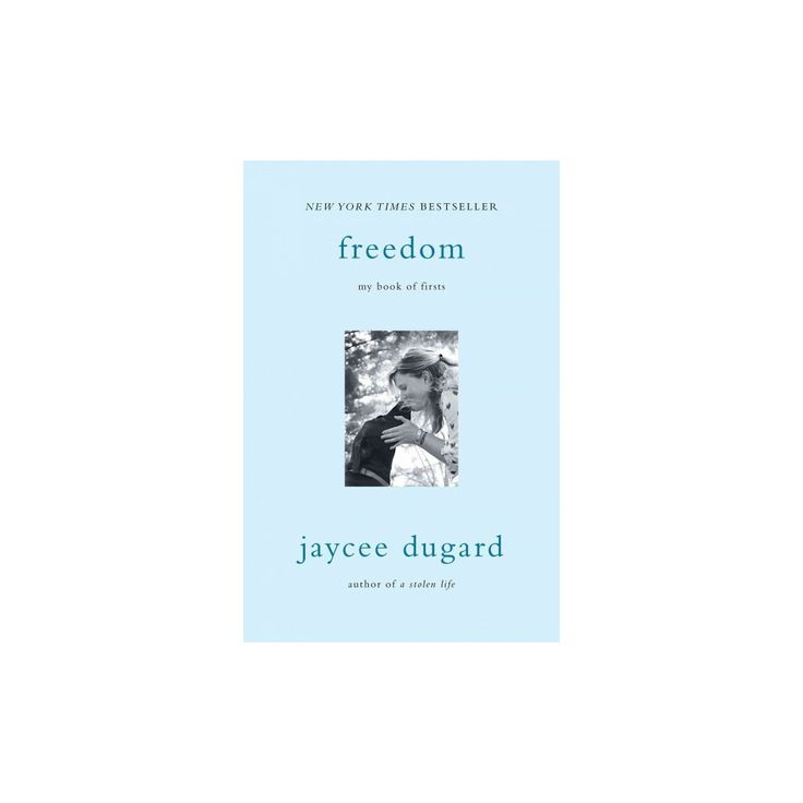 Freedom : My Book of Firsts (Reprint) (Paperback) (Jaycee Dugard)