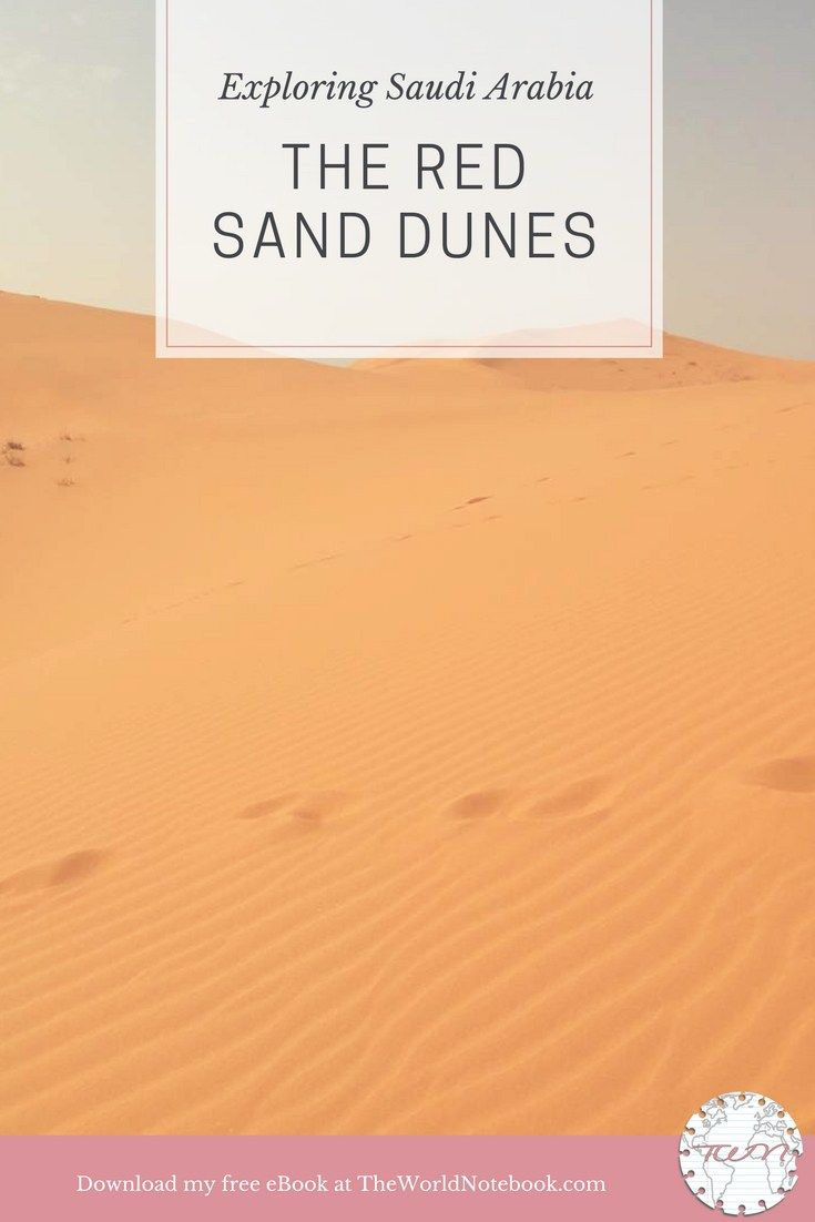 Exploring Saudi Arabia: The Red Sand Dunes. If you've never been interested in exploring Saudi Arabia, this article might make you think twice! Discover the beautiful red sand deserts of Saudi Arabia on The World Notebook, and download my free eBook.