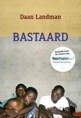 Bastaard - Daan Landman - ISBN: 9789490385460