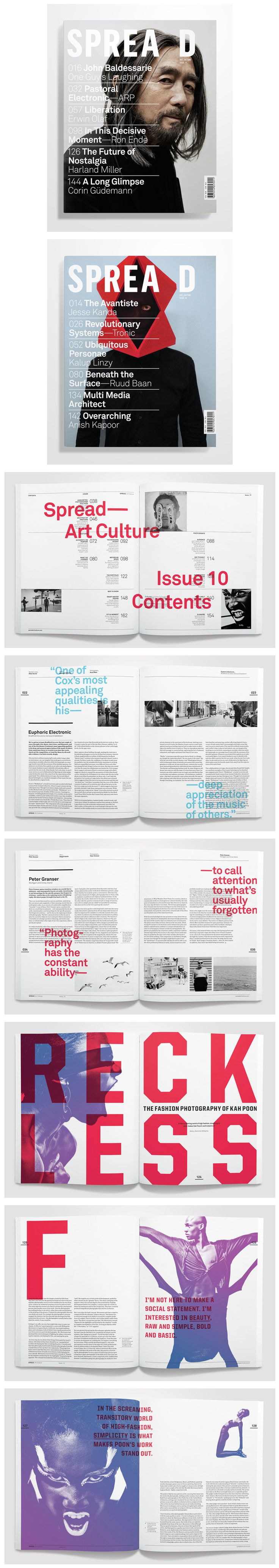 I really like how this magazine has it's grid layout (for where to run it's text columns, place images, etc.), and then runs over top of everything with large text. Love that some of the text runs off the page. Thanks for the inspiration! - Spread Magazine / Kent Miller