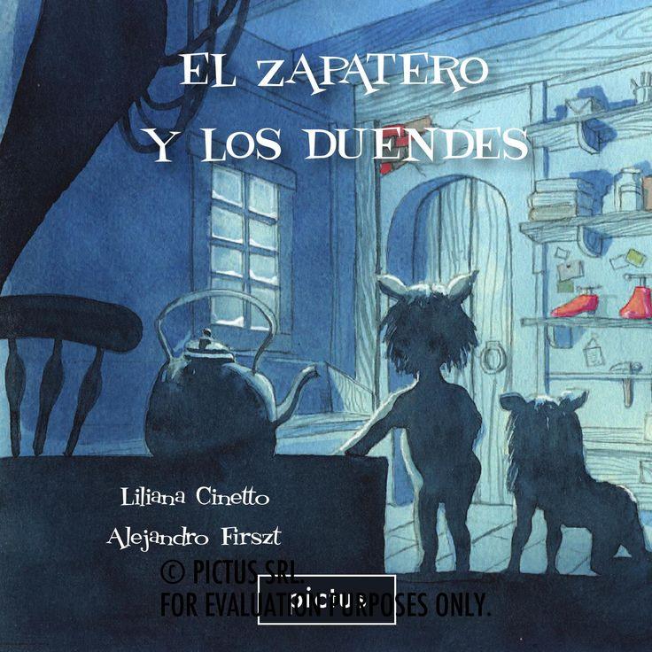 El zapatero y los duendes, por Liliana Cinetto y Alejandro Firszt  © PICTUS SRL For evaluation purposes only