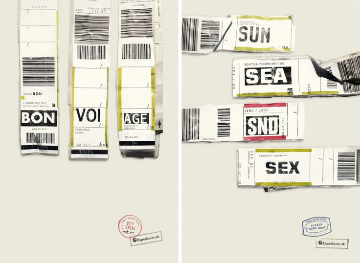 The campaign was created by jon morgan and mike watson of ogilvy for expedia uk. Who reviewed three-letter codes (used to identify luggage destinations) from over 9000 airports to finally create 36 ads. some of the phrases include WSH EWE WRE ERE [brookhaven, ewer indonesia, whangarei, erave] and SUN SEA SND SEX [sun valley, seattle, seno, sembach].