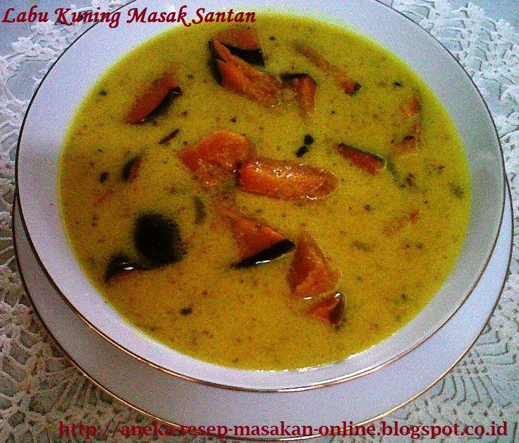 Labu kuning masak santan  yuk simak resepnya http://aneka-resep-masakan-online.blogspot.co.id/2015/10/resep-labu-kuning-masak-santan-ala.html