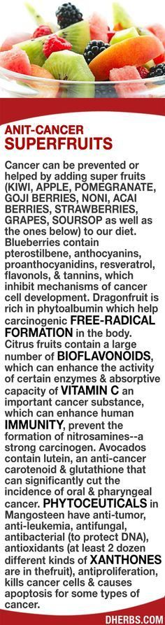 Cancer can be prevented/helped by adding superfruits (Kiwi, Apple, pomegranate, goji berry, noni, acai berry, strawberry, grapes, avocados, dragonfruit, soursop, as well as below) to our diet. Blueberries contain cancer inhibiting properties. Citrus has l