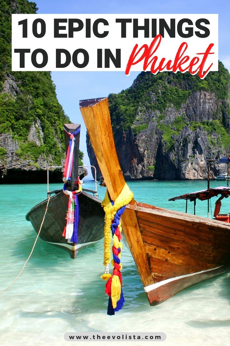 10 Epic Things To Do In Phuket In 2 Days Travel Destinations Asia Phuket Travel Guide Phuket Travel
