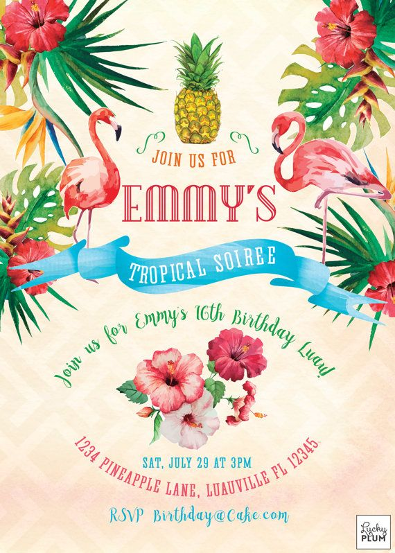 This invite screams tropical with a watercolor background and tropical hibiscus, orchids, leaves, pineapples fruits and brightly colored