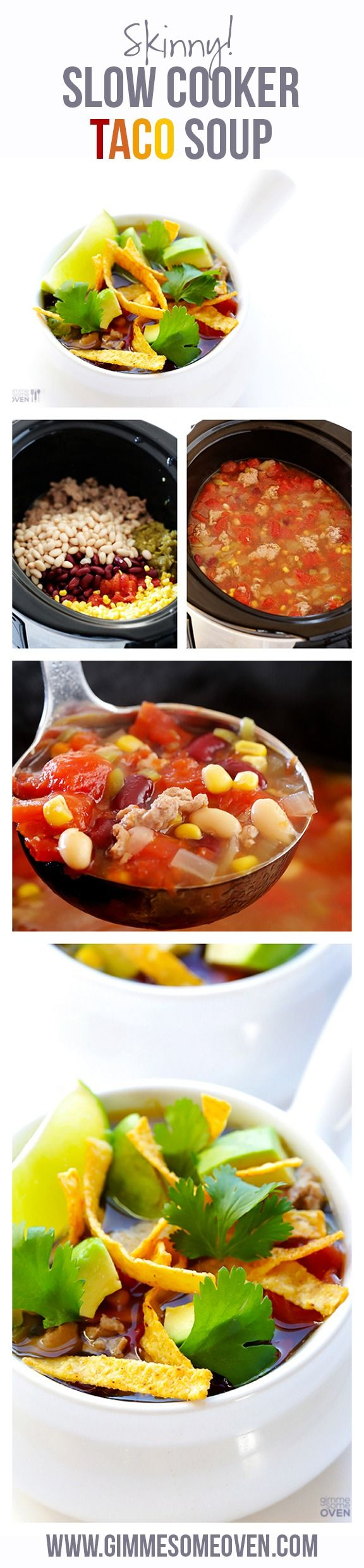 This delicious Slow Cooker Taco Soup takes minutes to make, and is lighter and super tasty too! gimmesomeoven.com