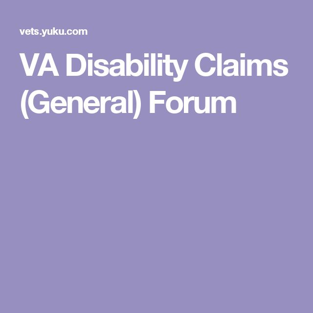 VA Disability Claims (General) Forum