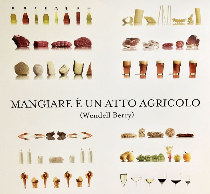 EATING IS AN AGRICULTURAL ACT - Wendell Berry Eataly è partner dello Ied nel Master di FOOD DESIGN EXPERIENCE 2107 #masterfoodesign #iedroma #foodesign #wendellberry #eataly #design #food #drink #kromosoma #francescosubioli