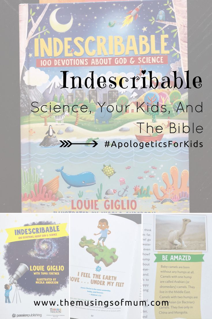 Indescribable Science Your Kids And The Bible The Musings Of Mum Bible For Kids Bible Study For Kids Christian Homeschooling