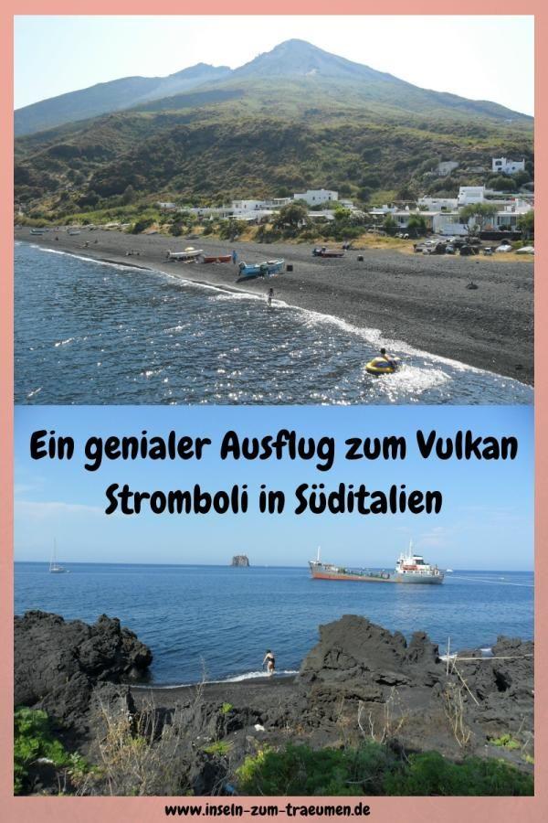 Vulkan Insel Stromboli Italien Reisen Ausflug Und Reisen