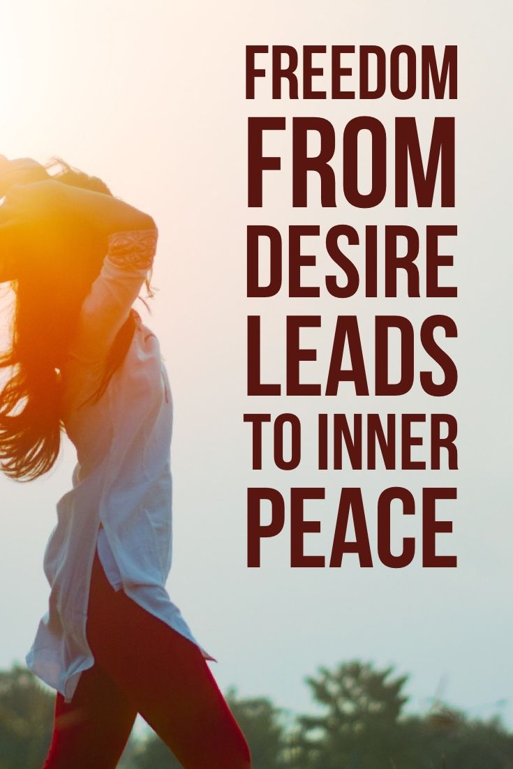 Freedom from desire leads to inner peace. | Meditation ...