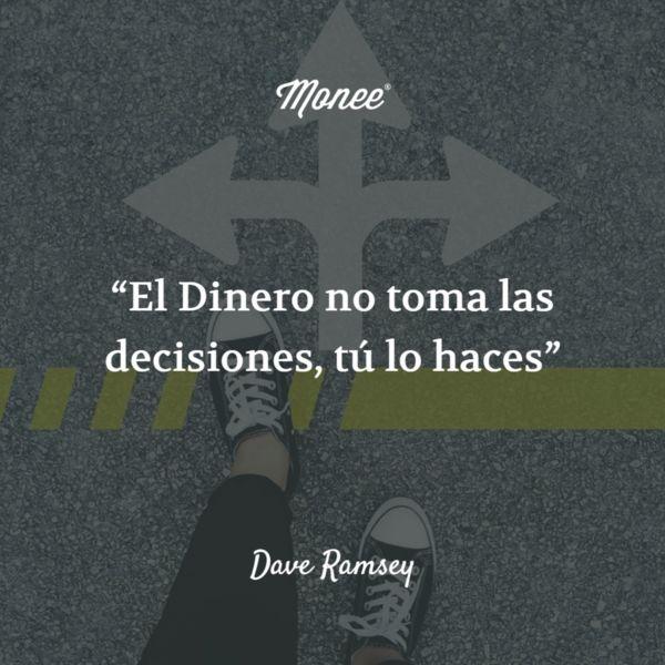 """""""El Dinero no toma las decisiones, tú lo haces"""" Frase de Dave Ramsey    #Motivación #FinanzasPersonales #EstilodeVida"""