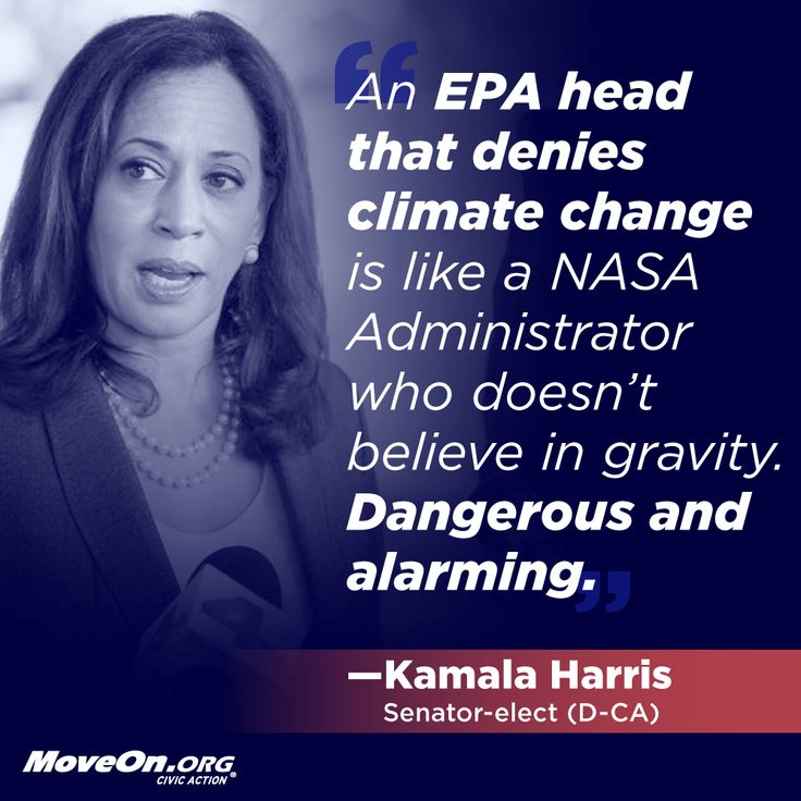 "#quote ""An EPA head that doesn't believe in climate change is like a NASA administrator that doesn't believe in gravity."" Kamala Harris"