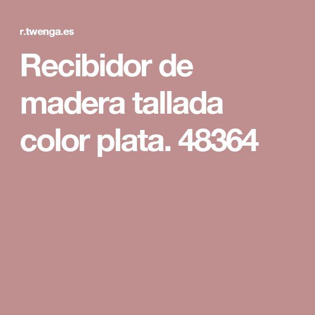 Recibidor de madera tallada color plata. 48364