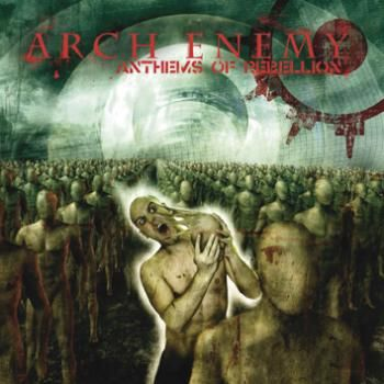 Anthems of rebellion #ArchEnemy