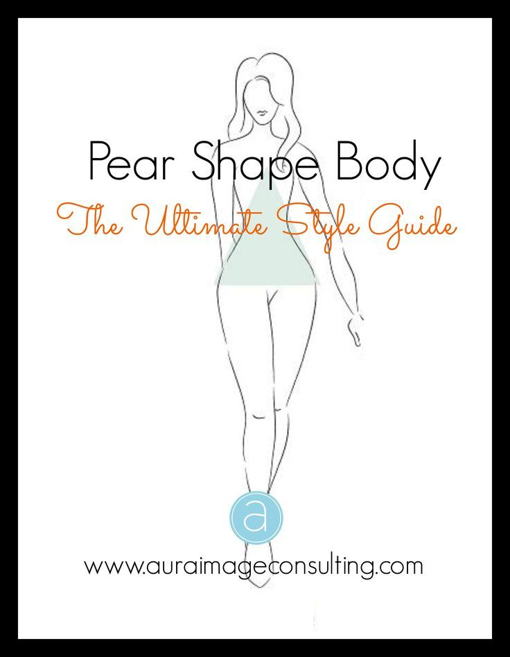 Do you have wide hips and a narrow upper body? Learn how to wear the styles that flatter your pear body shape.