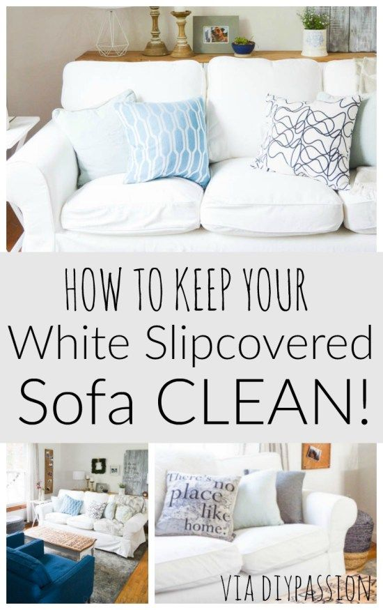 How to Keep Your White Slipcovered Sofa Clean