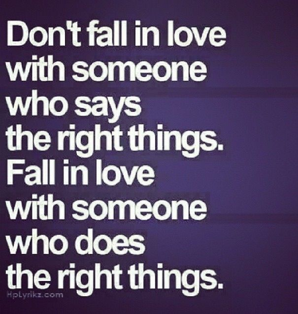 .Don't Fall In Love With The Wrong Person