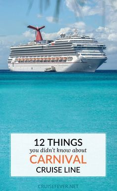 Did you know all 12 of these facts about Carnival Cruise Line? Pretty interesting stuff...