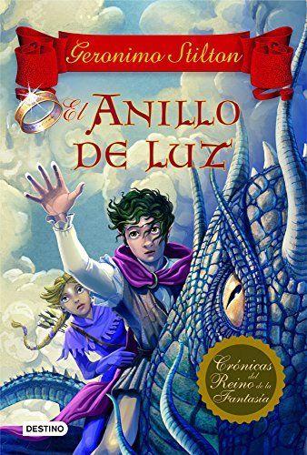 El anillo de luz: Crónicas del Reino de la Fantasía 4 (Geronimo Stilton) (Spanish Edition) by Geronimo Stilton, http://smile.amazon.com/dp/B009G25N46/ref=cm_sw_r_pi_dp_2eofvb1S6YBCS