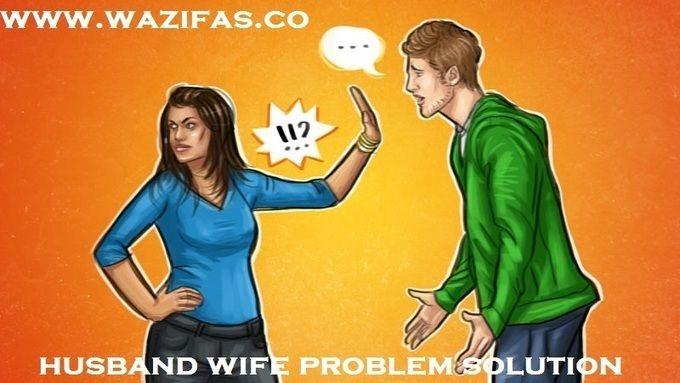 stubborn husband love Problems solution by wazifa