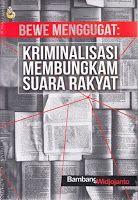 Toko Buku Sang Media : BeWe Menggugat: Kriminalisasi Membungkam Suara Rak...