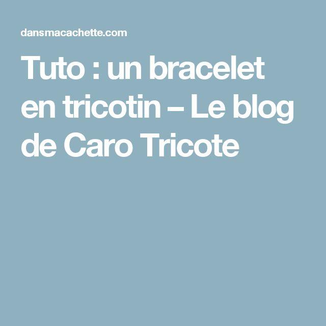 Tuto : un bracelet en tricotin – Le blog de Caro Tricote