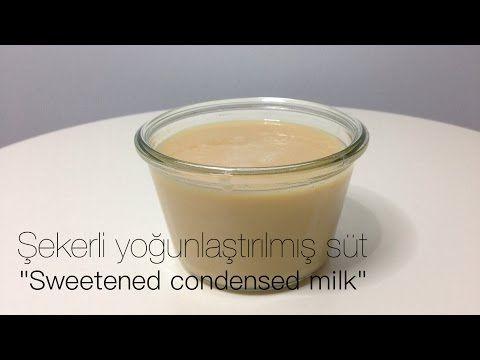 ŞEKERLİ YOĞUNLAŞTIRILMIŞ SÜT SWEETENED CONDENSED MİLK - YouTube