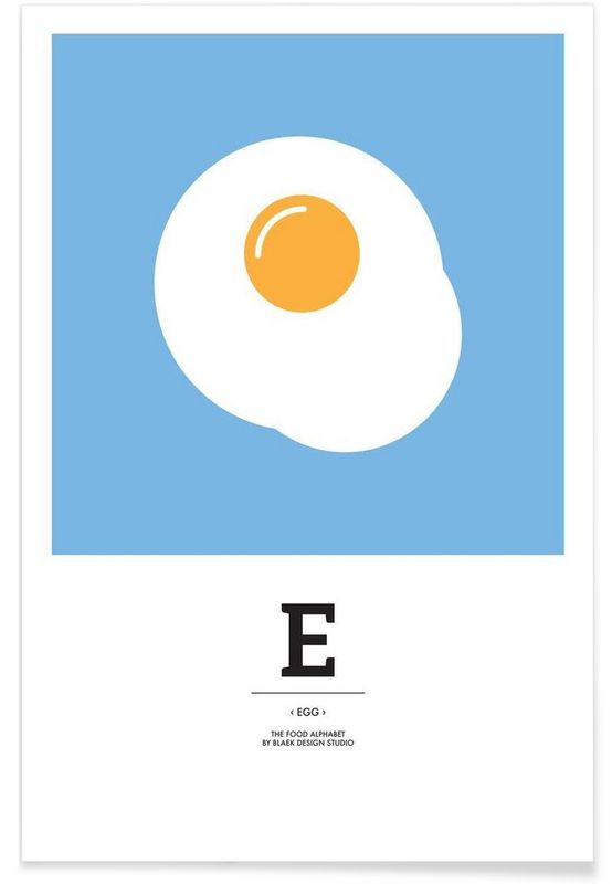 """The Food Alphabet"" - E like Egg als Premium Poster von BLAEK Design Studio | JUNIQE"
