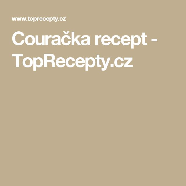 Couračka recept - TopRecepty.cz