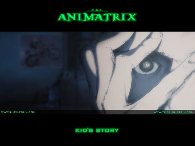 The Animatrix - Kid's Story - another of the 9 mini films of the Animatrix - top watch!