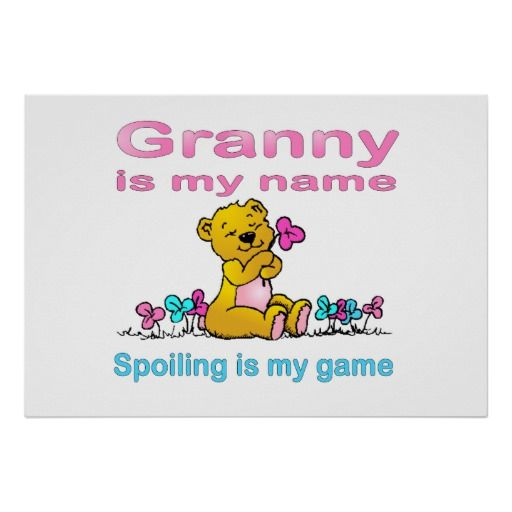 Granny Is My Name, Spoiling Is my Game Posters