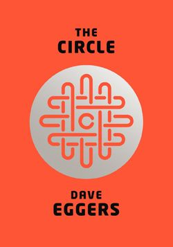 Book Review: Dave Eggers' The Circle