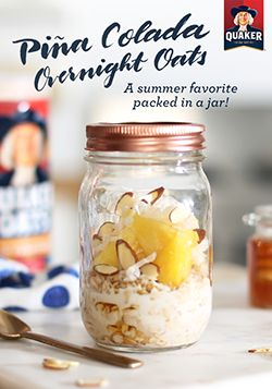 A summer favorite packed into a jar! Prepare for mornings at the beach by making breakfast the night before. Just add juicy pineapple, crunchy almonds, and sweet honey to Quaker® Pina Colada Overnight Oats and refrigerate overnight. Your new go-to breakfast will be ready and waiting for you in the morning. Ingredients: ½ cup Quaker® oats, ½ cup low-fat milk, 1 tbsp honey, 1 tsp coconut, shredded, 1 tbsp almonds, slivered, ¼ cup pineapple, diced