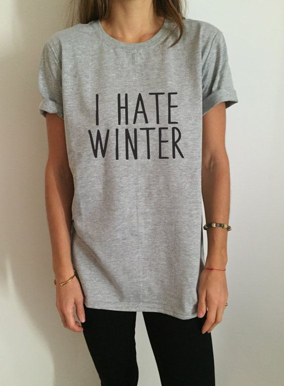 Welcome to Nalla shop :)  For sale we have these great I hate winter t-shirts!   With a large range of colors and sizes - just select your perfect