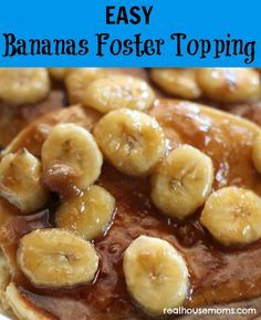 EASY Bananas Foster Topping is a super yummy combination of butter, sugar, and bananas on top of pancakes and makes a great breakfast for back to school, on a weekend, or a special treat anytime!