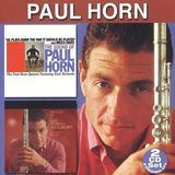 The Sound of Paul Horn/Profile of a Jazz Musician [CD]