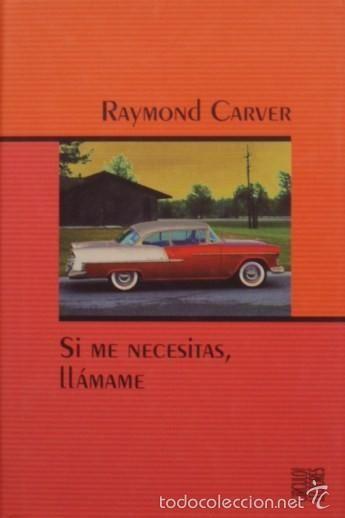 El miércoles 25 de mayo celebramos y leemos a Raymond Carver