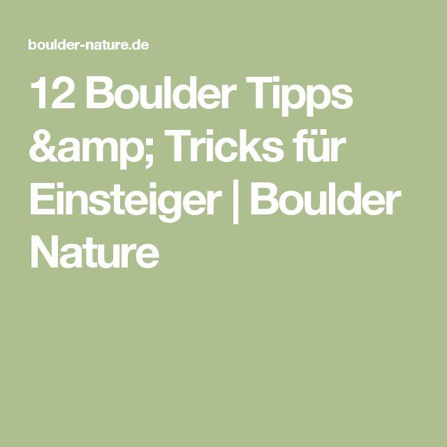 12 Boulder Tipps & Tricks für Einsteiger | Boulder Nature