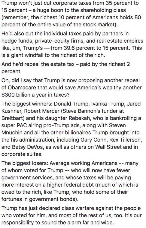 """Trump's tax plan is the biggest declaration of class warfare--Trump's and Menuchin's class against the average American--in history."" Robert Reich (@RBReich) 