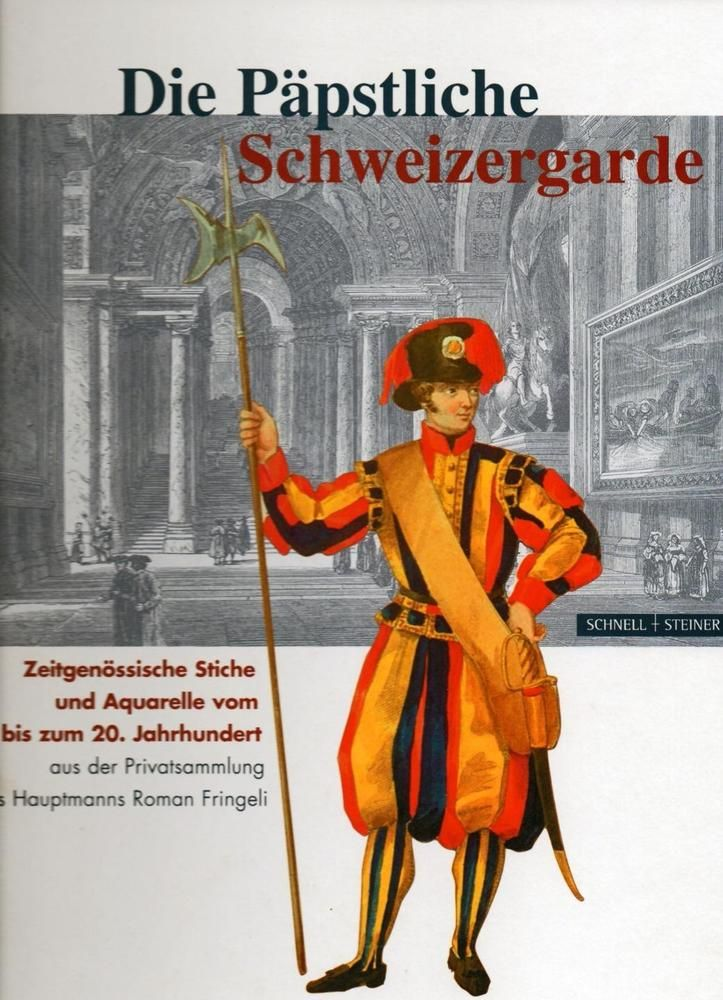 PAPAL SWISS GUARD, DIE PÄPSTLICHE SCHWEIZERGARDE RARE SIGNED Ltd Spec Edtn 2006