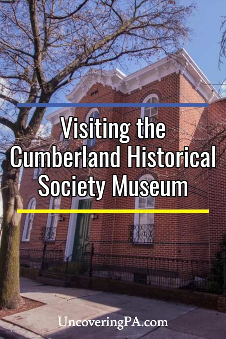 Visiting Cumberland County Historical Society Museum to Learn About