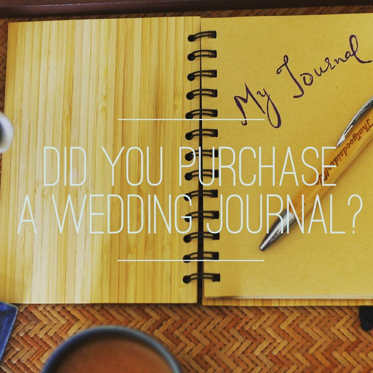 Did you Purchase a Wedding Journal? -