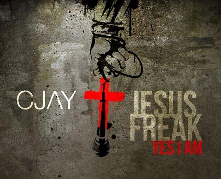 Cjay - Jesus Freak Yes I Am (CD 2012)